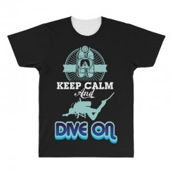 keep calm and dive on All Over Men's T-shirt | Artistshot