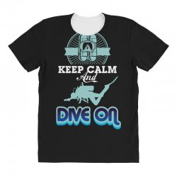 keep calm and dive on All Over Women's T-shirt | Artistshot