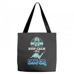 keep calm and dive on Tote Bags | Artistshot