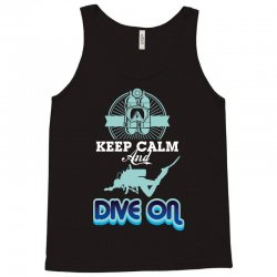 keep calm and dive on Tank Top | Artistshot
