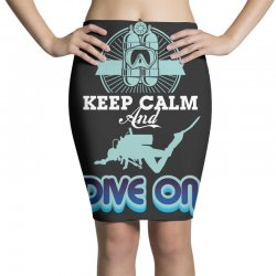 keep calm and dive on Pencil Skirts | Artistshot