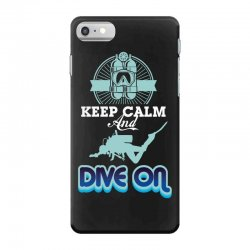 keep calm and dive on iPhone 7 Case | Artistshot