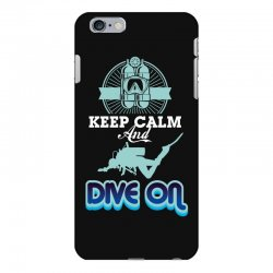 keep calm and dive on iPhone 6 Plus/6s Plus Case | Artistshot