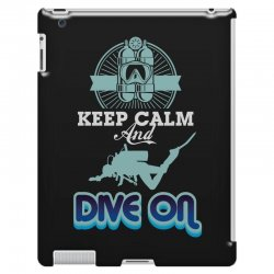 keep calm and dive on iPad 3 and 4 Case | Artistshot
