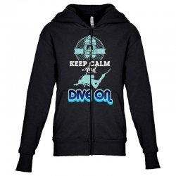 keep calm and dive on Youth Zipper Hoodie | Artistshot