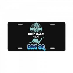 keep calm and dive on License Plate | Artistshot