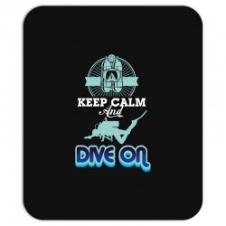 keep calm and dive on Mousepad | Artistshot