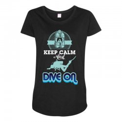 keep calm and dive on Maternity Scoop Neck T-shirt | Artistshot