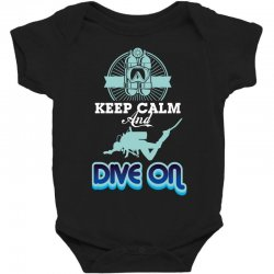 keep calm and dive on Baby Bodysuit | Artistshot