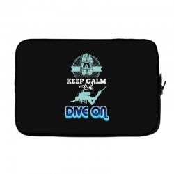 keep calm and dive on Laptop sleeve | Artistshot