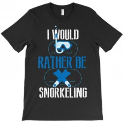 i would rather be snorkeling T-Shirt | Artistshot