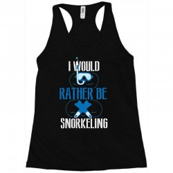 i would rather be snorkeling Racerback Tank | Artistshot