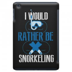 i would rather be snorkeling iPad Mini Case | Artistshot