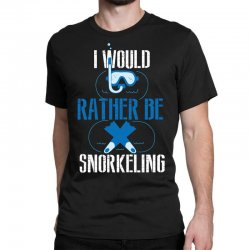 i would rather be snorkeling Classic T-shirt | Artistshot