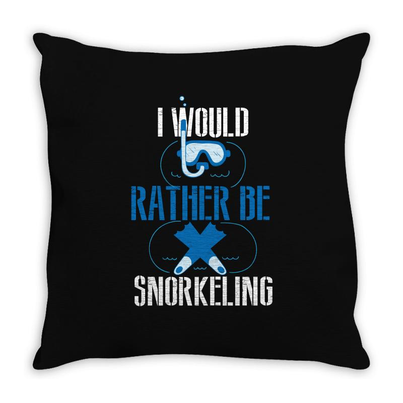I Would Rather Be Snorkeling Throw Pillow | Artistshot