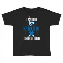 i would rather be snorkeling Toddler T-shirt | Artistshot