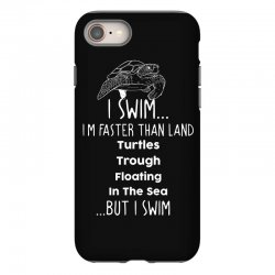 i swim... i am faster than land turtles trough floating in the sea   . iPhone 8 Case | Artistshot