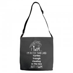 i swim... i am faster than land turtles trough floating in the sea   . Adjustable Strap Totes | Artistshot