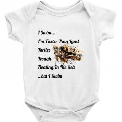 i swim... i am faster than land turtles trough floating in the sea   . Baby Bodysuit | Artistshot