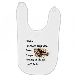 i swim... i am faster than land turtles trough floating in the sea   . Baby Bibs | Artistshot
