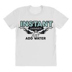 instant swimmer just add water All Over Women's T-shirt   Artistshot