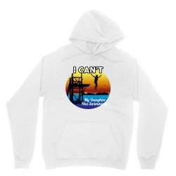 i can't my daughter has swimming Unisex Hoodie | Artistshot