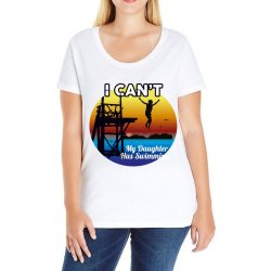 i can't my daughter has swimming Ladies Curvy T-Shirt | Artistshot