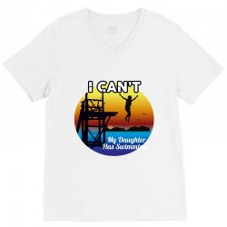 i can't my daughter has swimming V-Neck Tee | Artistshot