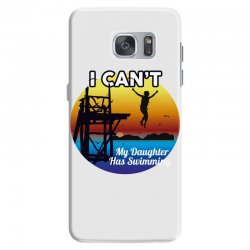 i can't my daughter has swimming Samsung Galaxy S7 Case | Artistshot