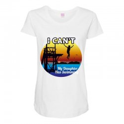 i can't my daughter has swimming Maternity Scoop Neck T-shirt | Artistshot