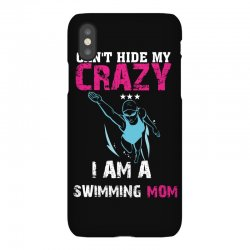 can't hide my crazy i am a swimming mom iPhoneX Case   Artistshot