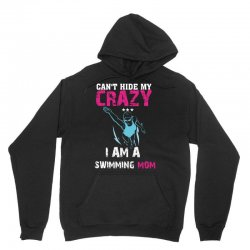 can't hide my crazy i am a swimming mom Unisex Hoodie   Artistshot