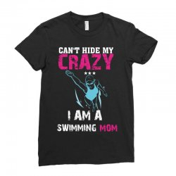 can't hide my crazy i am a swimming mom Ladies Fitted T-Shirt   Artistshot