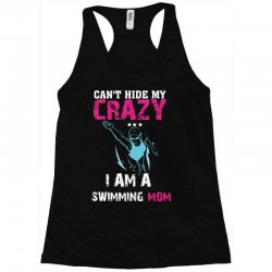can't hide my crazy i am a swimming mom Racerback Tank   Artistshot