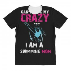 can't hide my crazy i am a swimming mom All Over Women's T-shirt   Artistshot