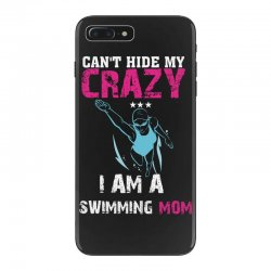 can't hide my crazy i am a swimming mom iPhone 7 Plus Case   Artistshot