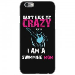 can't hide my crazy i am a swimming mom iPhone 6/6s Case   Artistshot