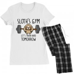 sloth's gym let's train hard tomorrow Women's Pajamas Set | Artistshot