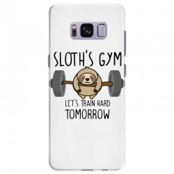 sloth's gym let's train hard tomorrow Samsung Galaxy S8 Plus Case | Artistshot