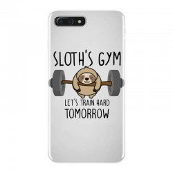 sloth's gym let's train hard tomorrow iPhone 7 Plus Case | Artistshot