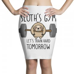 sloth's gym let's train hard tomorrow Pencil Skirts | Artistshot