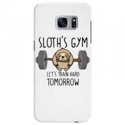 sloth's gym let's train hard tomorrow Samsung Galaxy S7 Edge Case | Artistshot