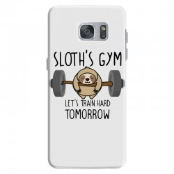 sloth's gym let's train hard tomorrow Samsung Galaxy S7 Case | Artistshot