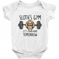 sloth's gym let's train hard tomorrow Baby Bodysuit | Artistshot