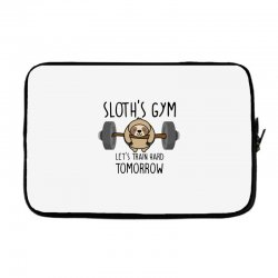 sloth's gym let's train hard tomorrow Laptop sleeve | Artistshot