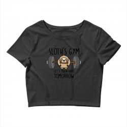 sloth's gym let's train hard tomorrow Crop Top | Artistshot