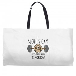 sloth's gym let's train hard tomorrow Weekender Totes | Artistshot