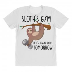 sloth's gym let's train hard tomorrow All Over Women's T-shirt | Artistshot