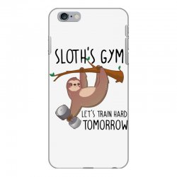 sloth's gym let's train hard tomorrow iPhone 6 Plus/6s Plus Case | Artistshot