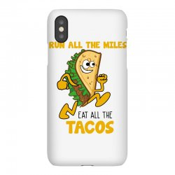 run all the miles eat all the tacos iPhoneX Case | Artistshot